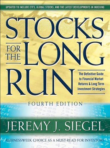 Stocks for the Long Run. Jeremy J. Siegel